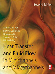 Ebook in inglese Heat Transfer and Fluid Flow in Minichannels and Microchannels Colin, Stephane , Garimella, Srinivas , Kandlikar, Satish , King, Michael R.