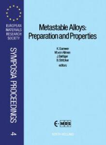 Ebook in inglese Metastable Alloys: Preparation and Properties