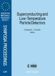 Ebook in inglese Superconducting and Low-Temperature Particle Detectors -, -