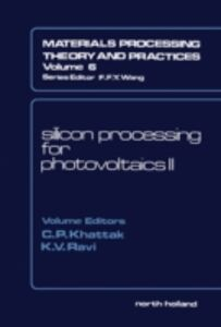 Ebook in inglese Silicon Processing for Photovoltaics II -, -
