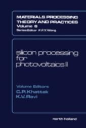 Silicon Processing for Photovoltaics II