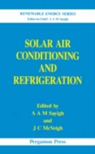 Ebook in inglese Solar Air Conditioning and Refrigeration -, -