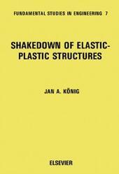 Shakedown of Elastic-Plastic Structures