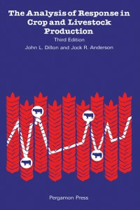 Ebook in inglese Analysis of Response in Crop and Livestock Production Anderson, Jamie G , Dillon, John L.