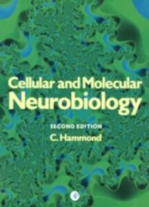 Ebook in inglese Cellular and Molecular Neurobiology Hammond, Constance