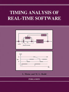 Ebook in inglese Timing Analysis of Real-Time Software Motus, L. , Rodd, M.G.