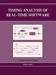 Ebook in inglese Timing Analysis of Real-Time Software Motus, L. , Rodd, M.G.