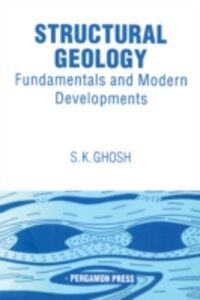 Ebook in inglese Structural Geology: Fundamentals and Modern Developments Ghosh, S.K.