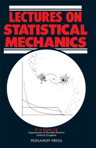 Ebook in inglese Lectures on Statistical Mechanics Bowler, M. G.