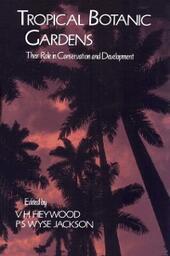 Tropical Botanic Gardens