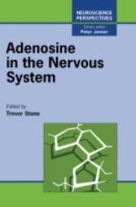 Foto Cover di Adenosine in the Nervous System, Ebook inglese di Richard E. Stone, edito da Elsevier Science