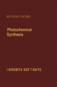 Foto Cover di Photochemical Synthesis, Ebook inglese di T. Naito,I. Ninomiya, edito da Elsevier Science