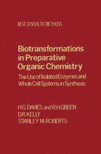 Foto Cover di Biotransfrmtns Prepartv Organic Chemistry, Ebook inglese di AA.VV edito da Elsevier Science
