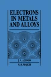 Electrons In Metals And Alloys
