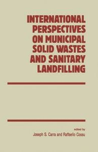 Foto Cover di International Perspectives on Municipal Solid Wastes and Sanitary Landfilling, Ebook inglese di Author Unknown, edito da Elsevier Science