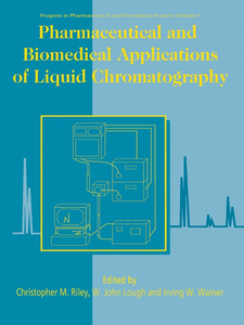 Ebook in inglese Pharmaceutical and Biomedical Applications of Liquid Chromatography -, -
