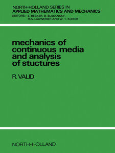 Ebook in inglese Mechanics of Continuous Media and Analysis of Structures Valid, R.