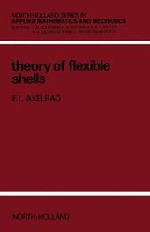 Theory of Flexible Shells
