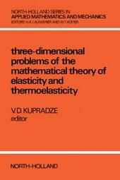 Three-Dimensional Problems of Elasticity and Thermoelasticity