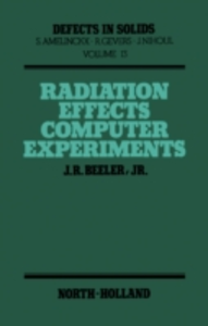 Ebook in inglese Radiation Effects Computer Experiments Beeler, J.R.