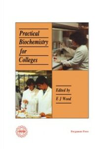 Ebook in inglese Practical Biochemistry for Colleges -, -