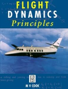 Foto Cover di Flight Dynamics Principles, Ebook inglese di Michael V. Cook, edito da Elsevier Science