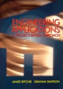 Foto Cover di Engineering Applications, Ebook inglese di James Ritchie,Graham Simpson, edito da Elsevier Science