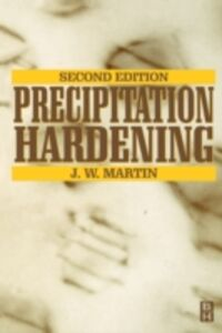 Foto Cover di Precipitation Hardening, Ebook inglese di J. W. Martin, edito da Elsevier Science