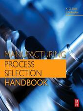 Manufacturing Process Selection Handbook