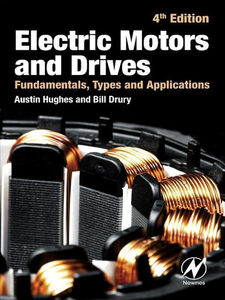 Ebook in inglese Electric Motors and Drives Drury, Bill , Hughes, Austin