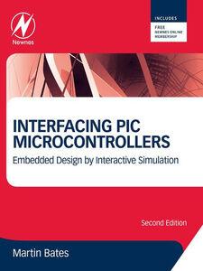 Ebook in inglese Interfacing PIC Microcontrollers Bates, Martin P.