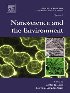 Foto Cover di Nanoscience and the Environment, Ebook inglese di  edito da Elsevier Science