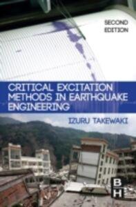 Ebook in inglese Critical Excitation Methods in Earthquake Engineering Takewaki, Izuru