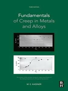 Foto Cover di Fundamentals of Creep in Metals and Alloys, Ebook inglese di Michael E. Kassner, edito da Elsevier Science