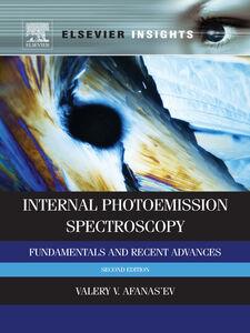Foto Cover di Internal Photoemission Spectroscopy, Ebook inglese di Valeri V. Afanas'ev, edito da Elsevier Science