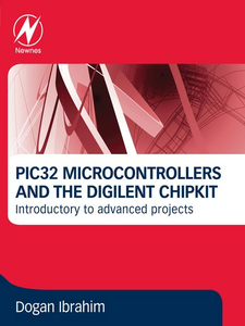 Ebook in inglese PIC32 Microcontrollers and the Digilent Chipkit Ibrahim, Dogan