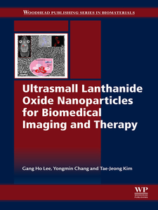 Ebook in inglese Ultrasmall Lanthanide Oxide Nanoparticles for Biomedical Imaging and Therapy Kim, Jeong-Tae , Lee, Gang Ho