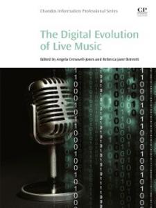 Ebook in inglese The Digital Evolution of Live Music Bennett, Rebecca Jane , Jones, Angela