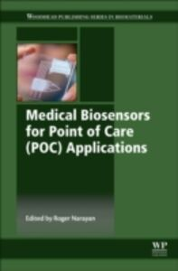 Foto Cover di Medical Biosensors for Point of Care (POC) Applications, Ebook inglese di  edito da Elsevier Science