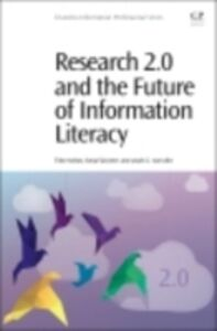 Ebook in inglese Research 2.0 and the Future of Information Literacy Karvalics, Laszlo Z , Koltay, Tibor , Spiranec, Sonja