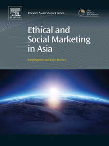 Ebook in inglese Ethical and Social Marketing in Asia Nguyen, Bang , Rowley, Chris