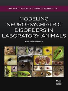 Ebook in inglese Modeling Neuropsychiatric Disorders in Laboratory Animals Hoffman, Kurt Leroy
