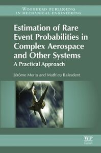 Ebook in inglese Estimation of Rare Event Probabilities in Complex Aerospace and Other Systems Balesdent, Mathieu , Morio, Jerome