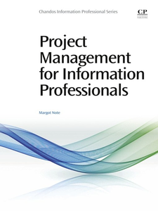 Ebook in inglese Project Management for Information Professionals Note, Margot