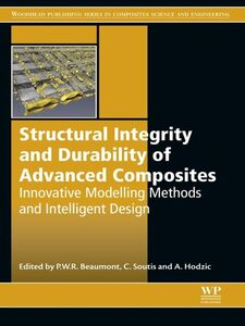 Foto Cover di Structural Integrity and Durability of Advanced Composites, Ebook inglese di AA.VV edito da Elsevier Science