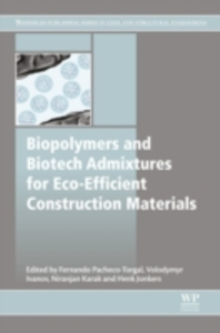 Ebook in inglese Biopolymers and Biotech Admixtures for Eco-Efficient Construction Materials -, -