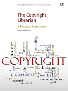 Foto Cover di The Copyright Librarian, Ebook inglese di Linda Frederiksen, edito da Elsevier Science