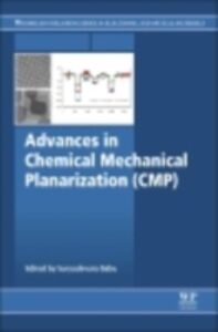 Foto Cover di Advances in Chemical Mechanical Planarization (CMP), Ebook inglese di Suryadevara Babu, edito da Elsevier Science