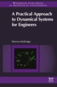 Ebook in inglese Practical Approach to Dynamical Systems for Engineers Mellodge, Patricia