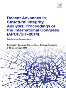 Foto Cover di Recent Advances in Structural Integrity Analysis--Proceedings of the International Congress (APCF/SIF-2014), Ebook inglese di Lin Ye, edito da Elsevier Science